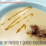 Crema de Patata y Queso Idiazabal y Conxita ha sido mamá!!!!!!!!