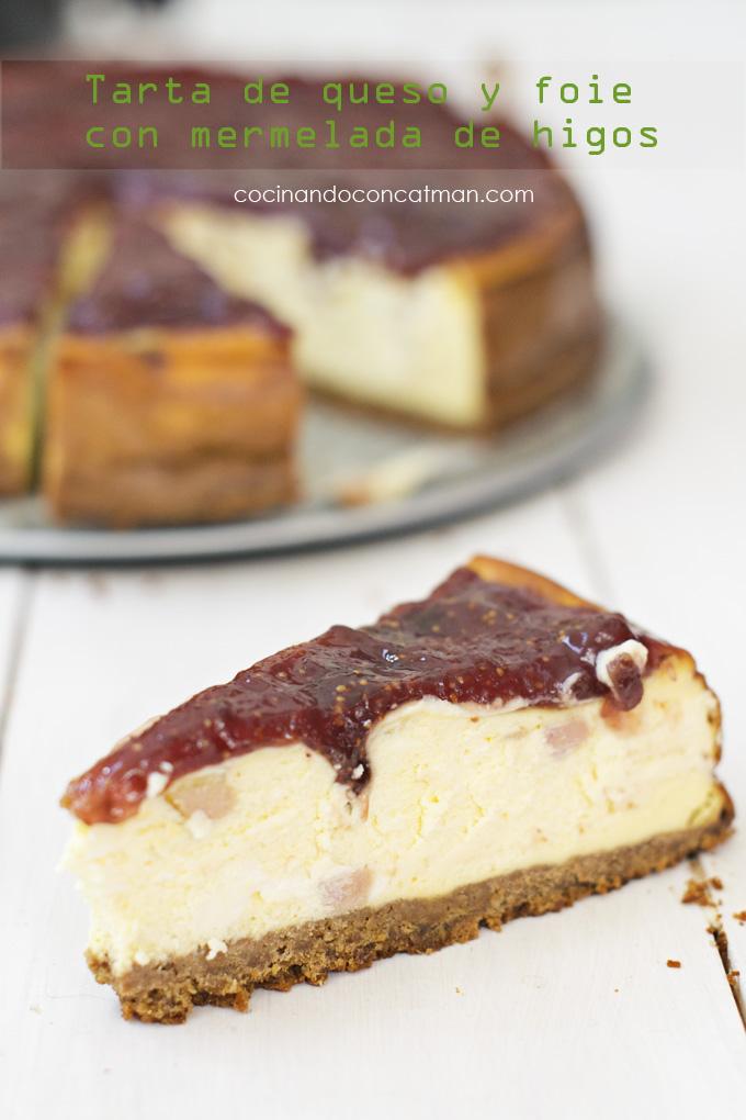 tarta de queso y foie con mermelada de higos