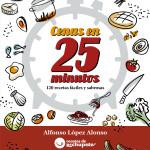 Cenas en 25 minutos, nuevo libro @derechupete
